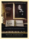 Lost Genius (eBook): The Curious and Tragic Story of an Extraordinary Musical Prodigy